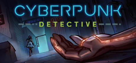 Cyberpunk Detective Game Free Download