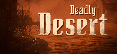DEADLY DESERT Game Free Download