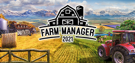 FARM MANAGER 2021 Game Free Download