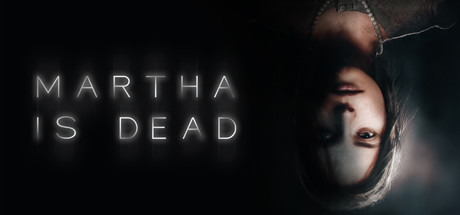 MARTHA IS DEAD Game Free Download