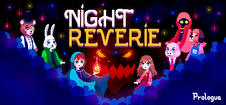 NIGHT REVERIE: PROLOGUE Game Free Download
