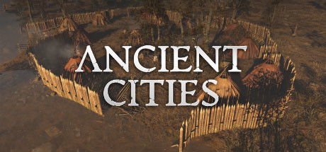 Ancient Cities Game Free Download