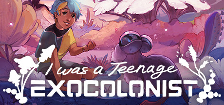 I Was a Teenage Exocolonist Game Free Download