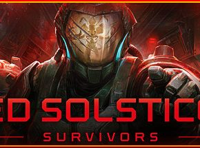 The Red Solstice 2 Survivors Free PC Download Game