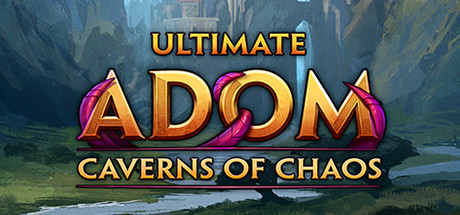 Ultimate ADOM Caverns of Chaos Free PC Download Game