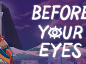 Before Your Eyes Game Free Download